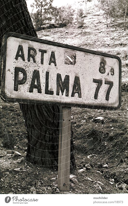 old sign in the middle of Mallorca Europe Signs and labeling Road marking Black & white photo