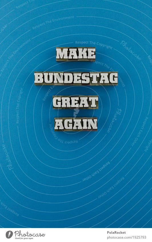 #AS# MAKE BUNDESTAG EVEN GREATER Art Work of art Idea Inspiration Arrangement Elections Select Election campaign Reichstag Swiss parliament Federal elections