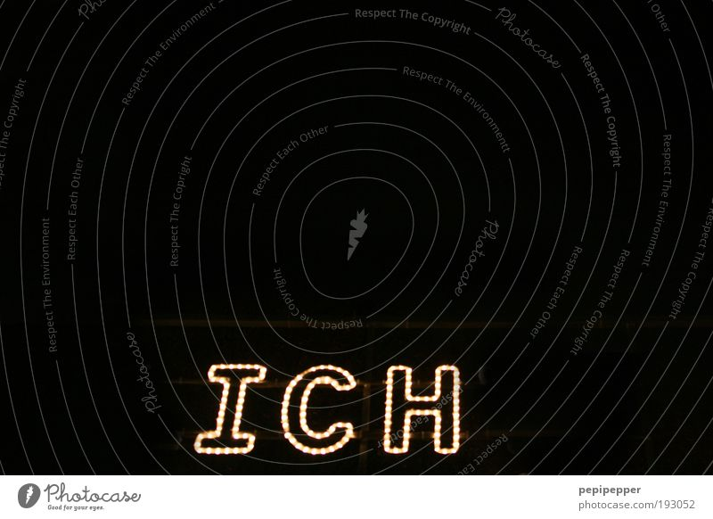 L ICH T Sign Characters Illuminate Arrogant Egotistical Exterior shot Evening Night Artificial light Light Contrast Light (Natural Phenomenon) Self esteem