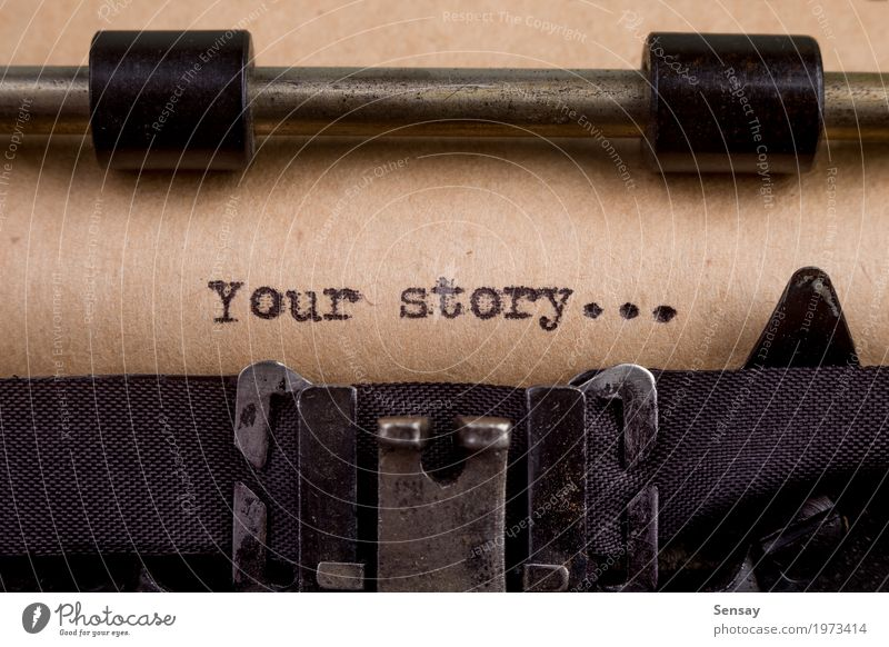 Your story - typed words on a Vintage Typewriter Book Paper Old Write Retro Black White Nostalgia Story vintage Text Writer Thank storytelling Antique your