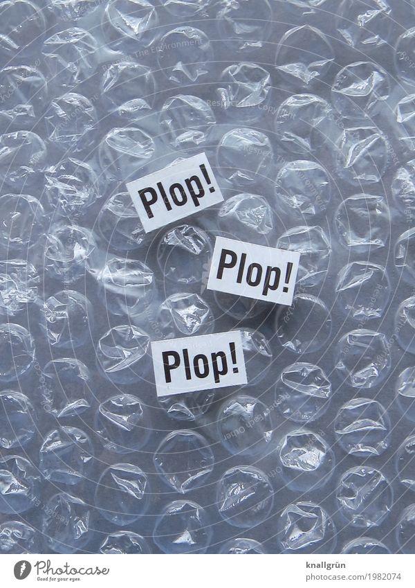 Plop! Plop! Plop! Bubble wrap Characters Signs and labeling Communicate Round Gray Black White Emotions Joy Relaxation Infancy Noise Colour photo Studio shot