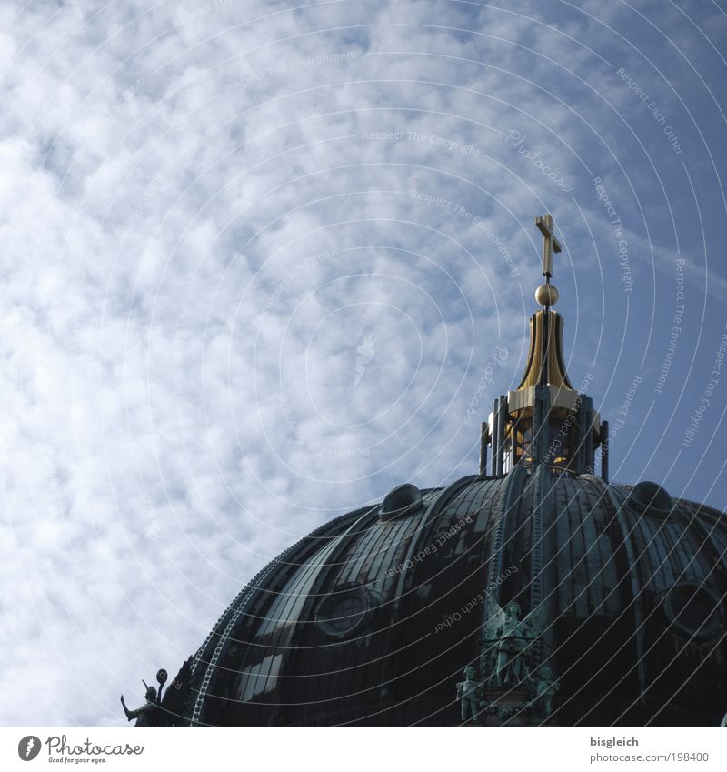 Berlin Cathedral II Sky Clouds Germany Europe Capital city Deserted Church Dome Roof Tourist Attraction Gold Crucifix Blue Belief Religion and faith