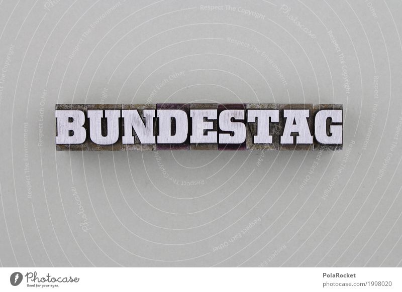 #AS# Bundestag Art Politics and state Federal elections Elections Gray Printer Metal Letters (alphabet) Politician Federal State Federal Chancellor