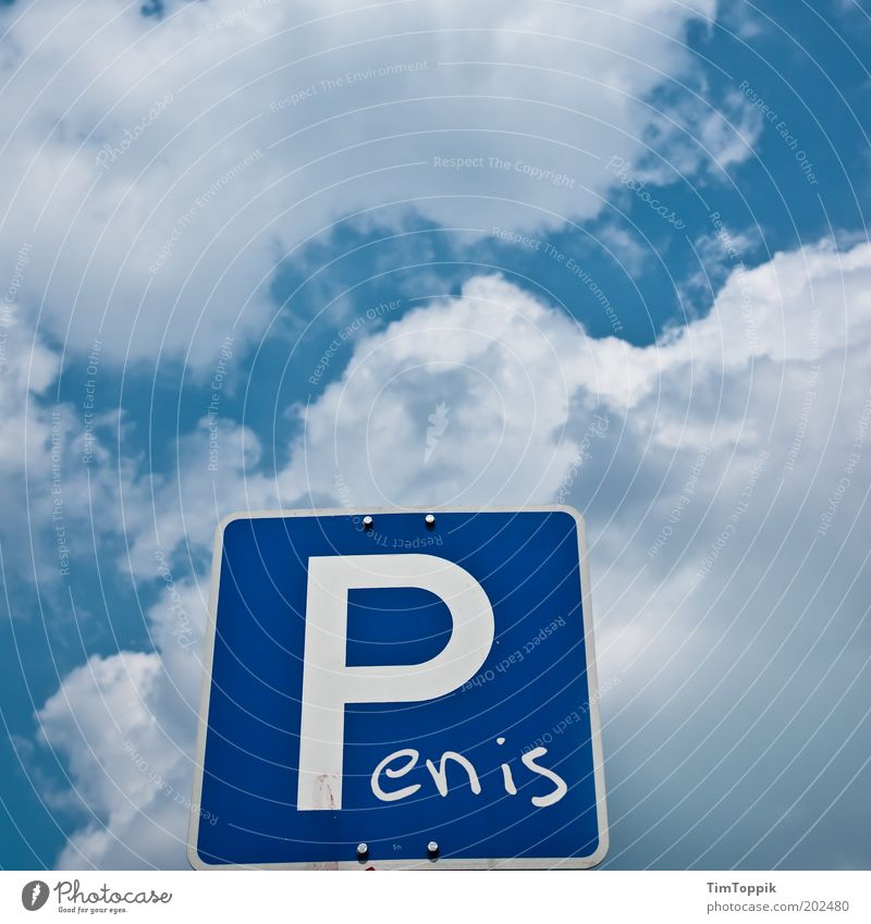 Sky Blue Clouds Funny Signs and labeling Transport Signage Typography Whimsical Parking lot Penis Joke Clue Blue sky Sexuality