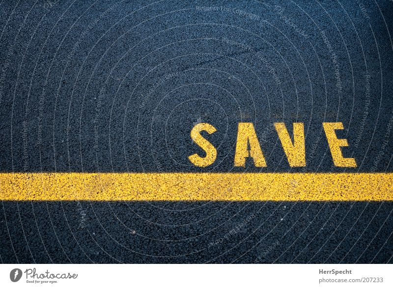 SAVE Street Characters Signs and labeling Yellow Black Colour photo Exterior shot Close-up Deserted Copy Space left Copy Space top Bird's-eye view Lane markings