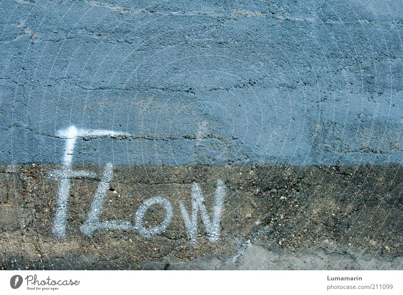 let it ... Wall (barrier) Wall (building) Stone Sign Characters Graffiti Frustration Emotions Uniqueness Creativity Boredom Ease Passion Protest Revolt flow