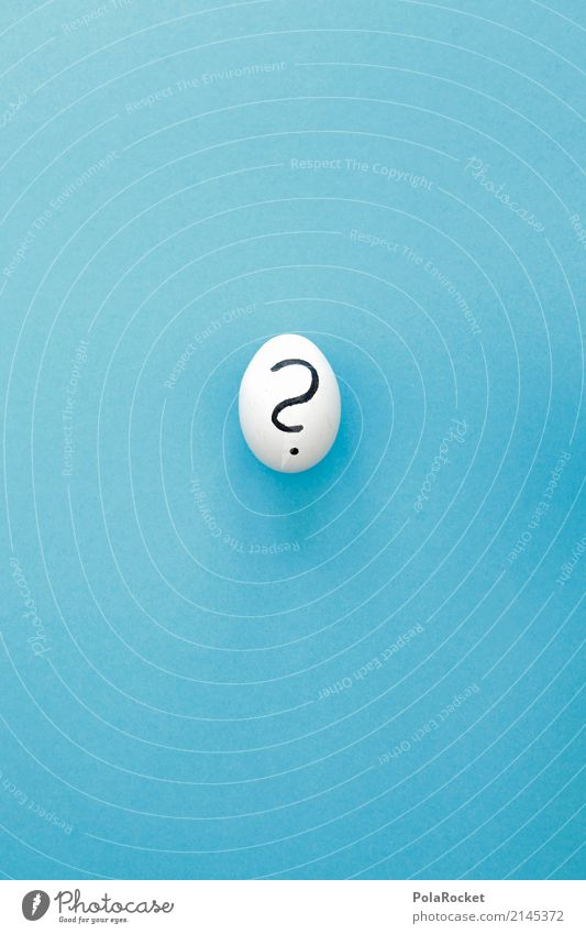 #AS# Egg? Art Esthetic Ask Question mark Questionnaire Meaning Allegory Beginning Scandal Uniqueness Mysterious Blue Contents Contents summary Creativity Idea