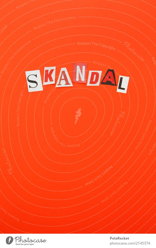 #AS# SKANDAL Art Esthetic Scandal Red Aggression k Letters (alphabet) Colour photo Multicoloured Interior shot Studio shot Close-up Detail Experimental Abstract