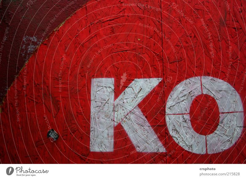 (HH 10.1) Pretty much in the bucket. Wood Sign Characters Signs and labeling Aggression Threat Red Fatigue Exhaustion Knockout Colour photo Exterior shot