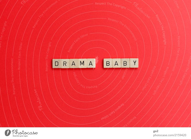 Drama baby Playing Characters Red Emotions Passion Love Infatuation Desire Jealousy Mistrust Arrogant Pride Conceited High spirits Stupid Variable Discordant