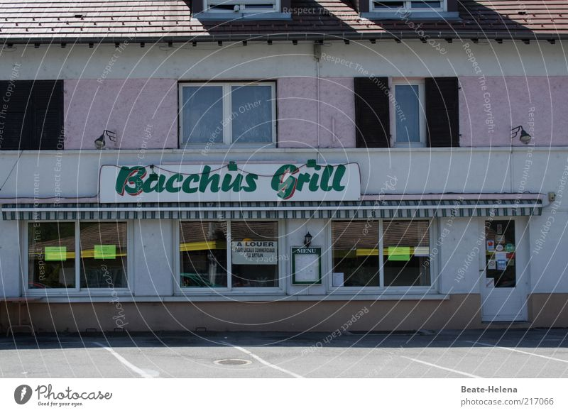 Bacchus has retired. House (Residential Structure) Restaurant Gastronomy Signs and labeling Pink End Fiasco Closed Detail Section of image Partially visible