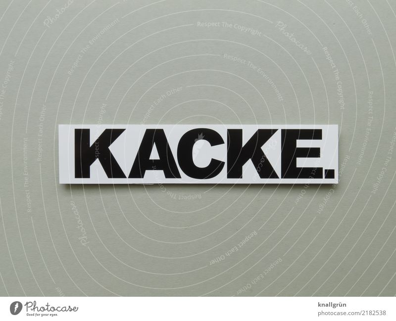 KACKE. Characters Signs and labeling Communicate Sharp-edged Gray Black White Emotions Disappointment Distress Aggravation Frustration Crisis Rant Cuss word