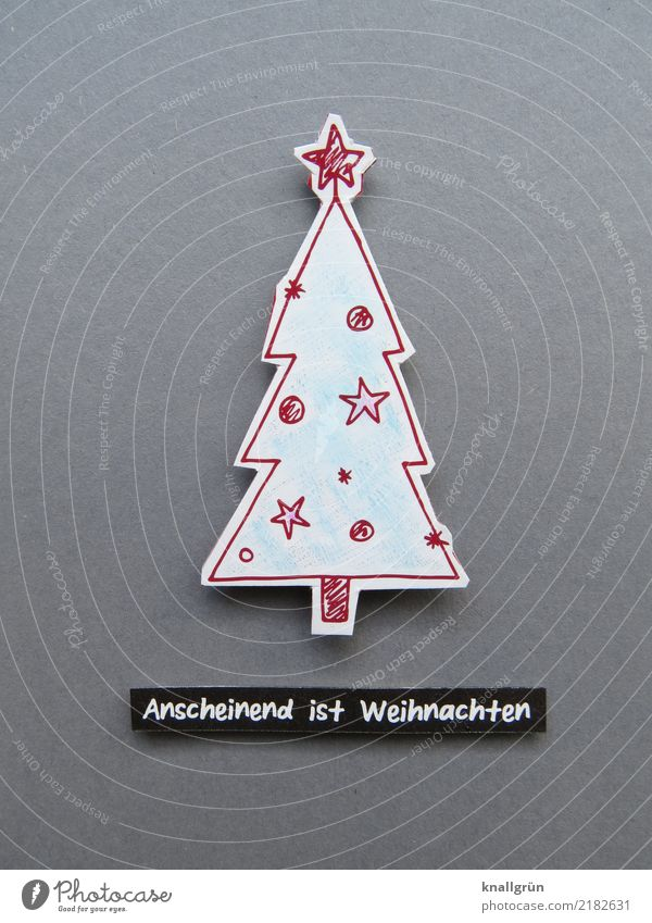 Apparently, Christmas Characters Signs and labeling Top of the Christmas tree Feasts & Celebrations Communicate Together Kitsch Green Red Emotions Moody Joy