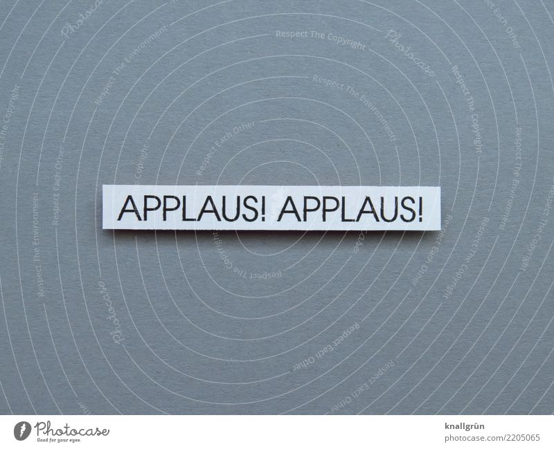 APPLAUSE! APPLAUSE! Characters Signs and labeling Communicate Sharp-edged Gray Black White Emotions Moody Joy Contentment Joie de vivre (Vitality) Enthusiasm