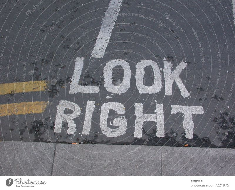 LOOK RIGHT Great Britain Transport Traffic infrastructure Passenger traffic Road traffic Street Sign Characters Signs and labeling Signage Warning sign
