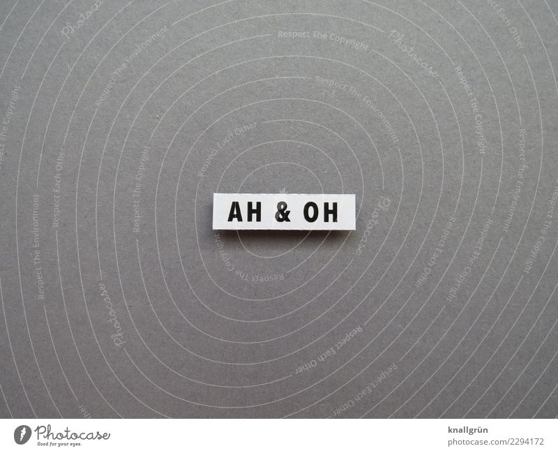 AH & OH Characters Signs and labeling Communicate Gray Black White Emotions Moody Enthusiasm Surprise Amazed Exclamation Black & white photo Studio shot