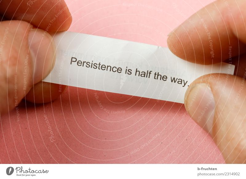 Persistence is half the way Man Adults Fingers Characters Think To hold on Reading Looking Pink Happy Optimism Success Power Willpower Determination Endurance