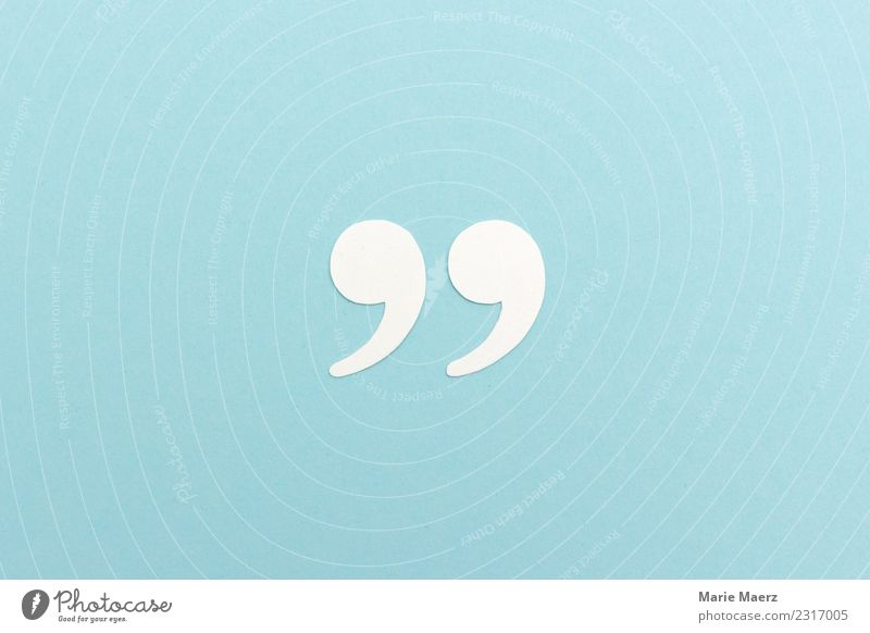 Quote - Quotation marks made of white paper Academic studies To talk Sign Characters Communicate Reading Write Fresh Bright Blue Virtuous Wisdom Smart Idea