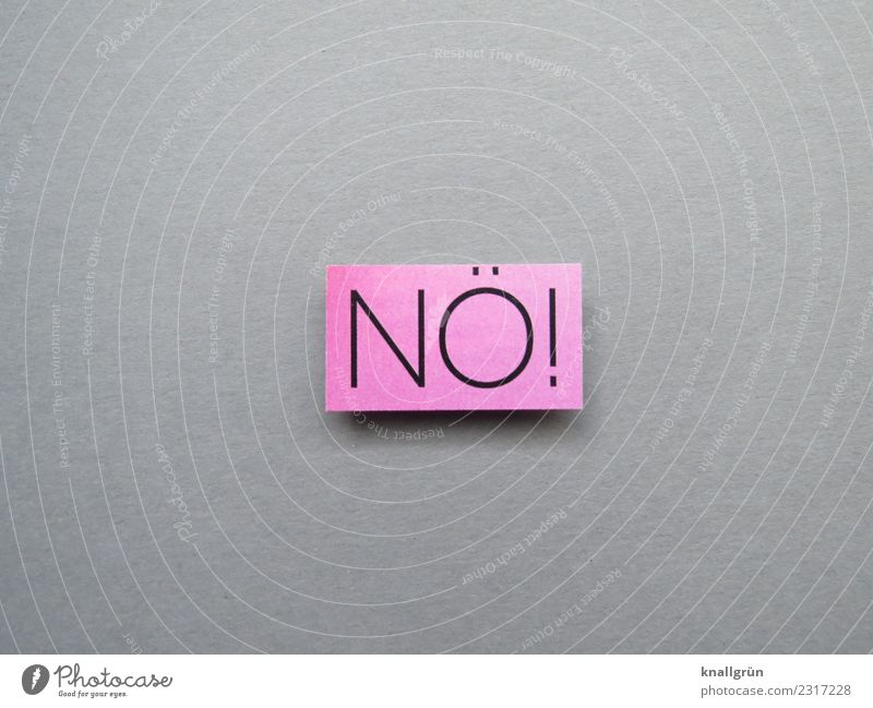 Nope! Characters Signs and labeling Communicate Sharp-edged Gray Pink Emotions Moody Self-confident Cool (slang) Resolve Cancelation Nope. no Denial