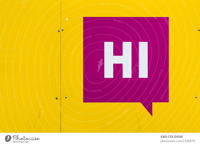 Why don't you say hi? Sign Characters Signs and labeling Signage Warning sign Modern Yellow Violet Typography Hello Welcome Words of greeeting Speech bubble