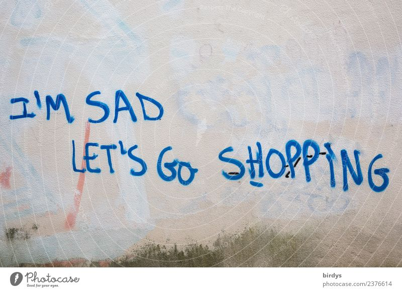vicarious satisfaction Lifestyle Shopping Luxury Joy Wall (barrier) Wall (building) Characters Graffiti Sadness Authentic Cliche Feminine Blue Yellow White