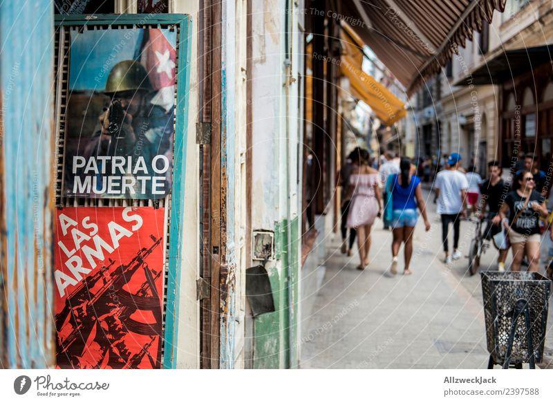 Propaganda in downtown Havana Cuba Pedestrian precinct Street Poster Patriotism propagandized Politics and state Socialism Summer Travel photography Blur
