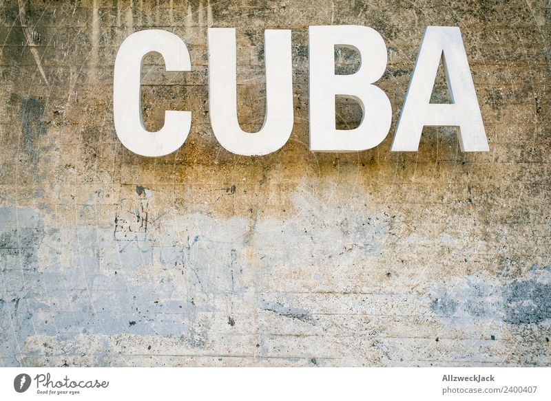 Cuba logo in Havana Beautiful weather Clouds Summer Sun Letters (alphabet) Characters Typography Wall (building) Wall (barrier) Travel photography