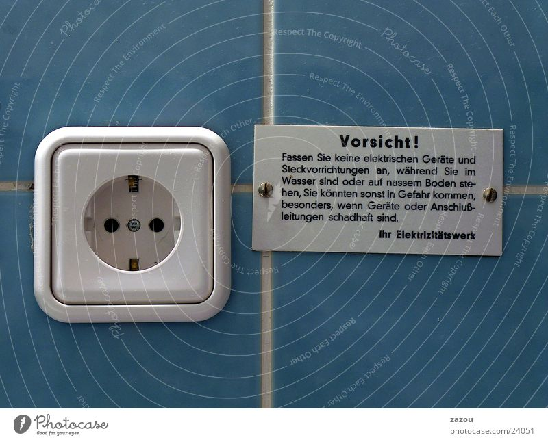 Give him electricity! Socket Electricity Warning label Warning sign Bathroom Seventies Living or residing Signs and labeling Blue