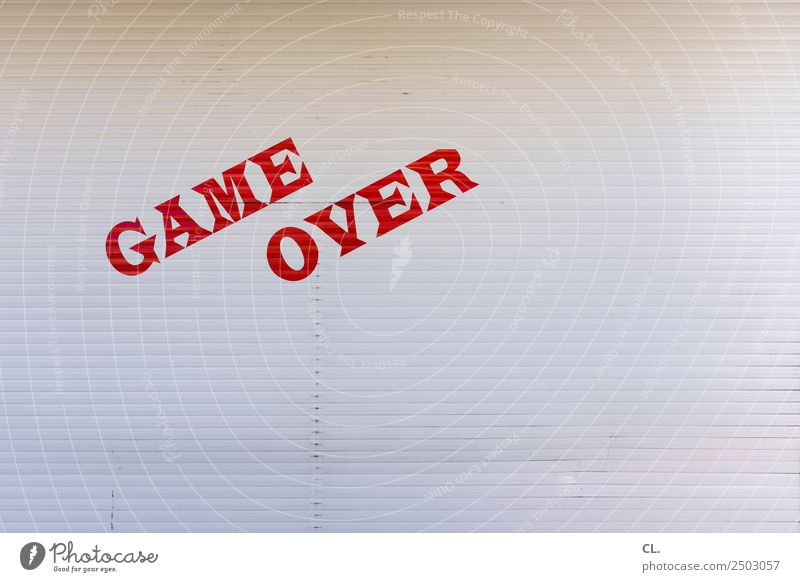 game over Leisure and hobbies Playing Game of chance Retirement Closing time Roller blind Characters Red White Exhaustion Fear of the future Compulsive gambling