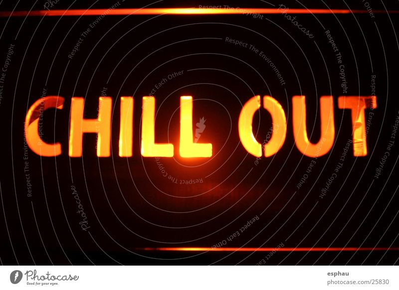 chill-out Typography Word Letters (alphabet) Symbols and metaphors Bar Party Disco Night life Culture Relaxation Photographic technology Characters Music Sound