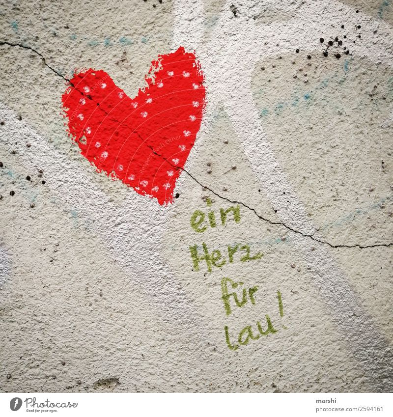 a heart for ... Wall (barrier) Wall (building) Facade Decoration Sign Characters Graffiti Emotions Moody Heart Love Infatuation Mural painting