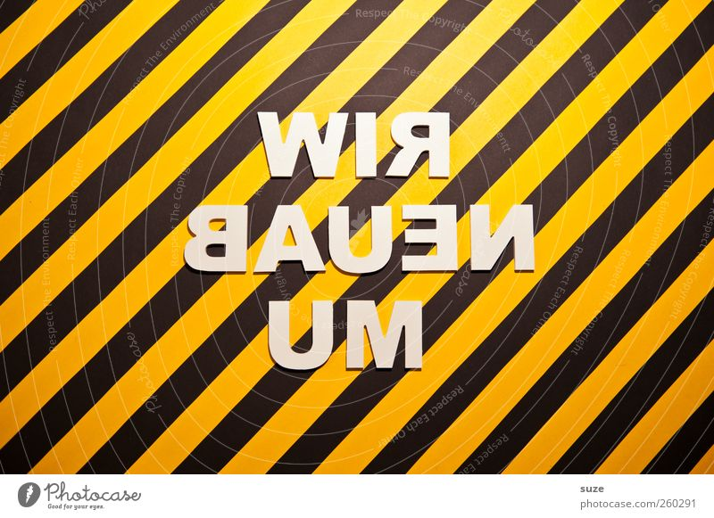 White Black Yellow Funny Design Characters Signage Stripe Construction site Letters (alphabet) Creativity Idea Typography Warning label Striped Word