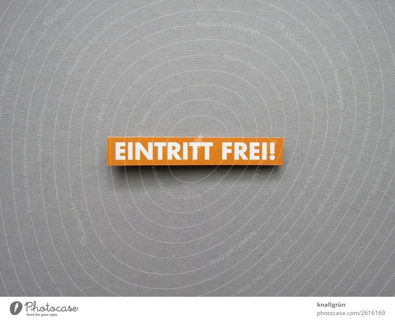 free entrance entrance free Free-of-charge free of charge favorable Letters (alphabet) Word leap Characters Typography Text Language letter Latin alphabet