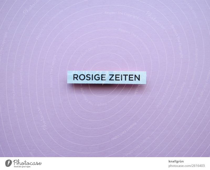 Rosige Times Characters Signs and labeling Communicate Positive Pink White Emotions Moody Happy Happiness Contentment Joie de vivre (Vitality) Optimism Colour