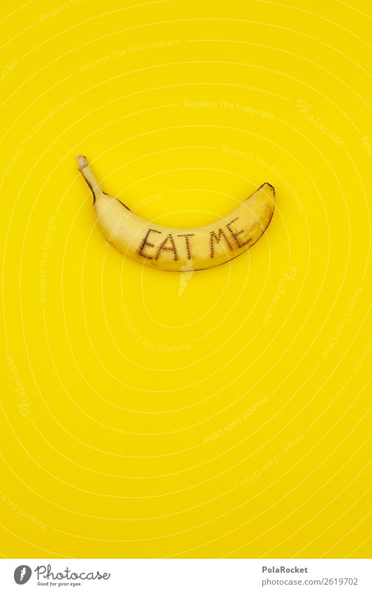 #A# E.A.T. M.E. Art Esthetic Banana Banana skin Banana clip Vegetarian diet Yellow Gaudy Diet Demand Eating Eye-catcher Colour photo Multicoloured Interior shot