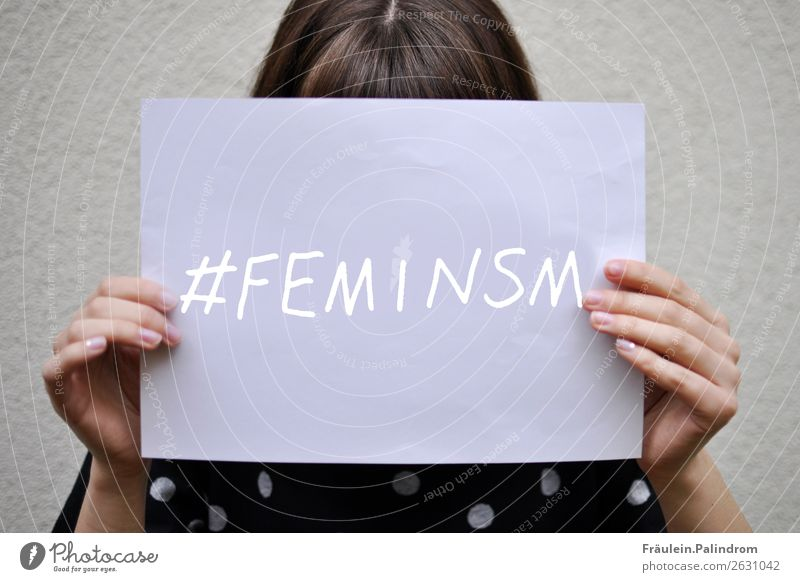 feminism Human being Masculine Young woman Youth (Young adults) Woman Adults Life 1 Culture Media New Media Internet Optimism Power Might Determination Fairness
