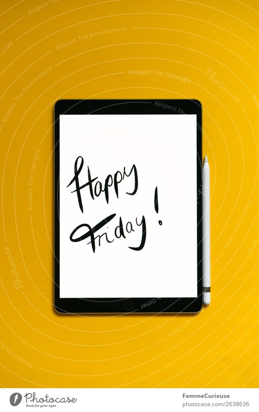 "Tablet with a handwritten ""Happy Friday!"" on yellow background Technology Entertainment electronics Communicate Tablet computer Weekend Yellow Handwriting"
