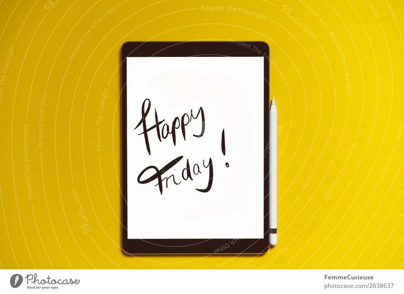 "Tablet with a handwritten ""Happy Friday!"" on yellow background Technology Entertainment electronics Advancement Future Stationery Paper Characters Communicate"