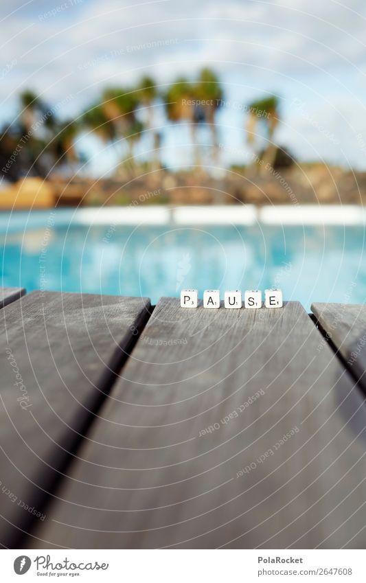 #AS# AuSzeit Art Esthetic Break Vacation & Travel Summer Vacation photo Vacation mood Vacation destination Calm Swimming pool Letters (alphabet) Scrabble