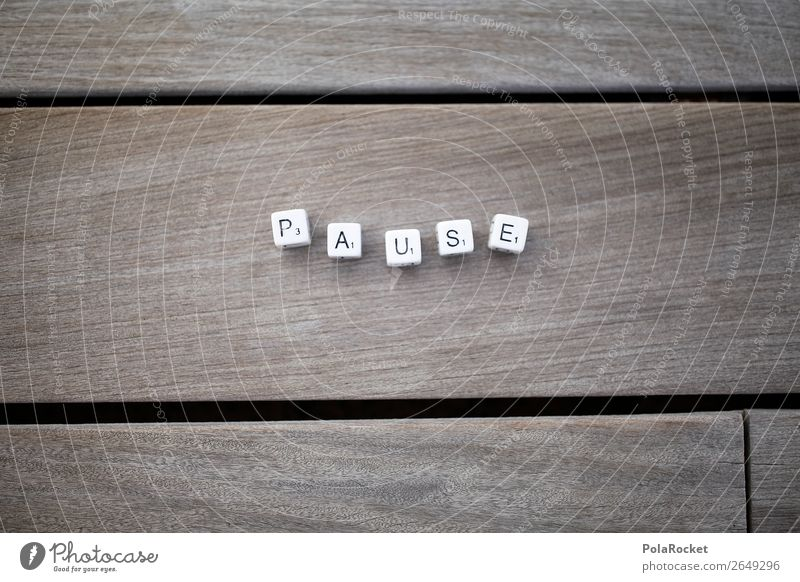 #AS# Give me a P! Art Esthetic Break Coffee break Wooden floor Letters (alphabet) Word Relaxation Recreation area Colour photo Subdued colour Exterior shot