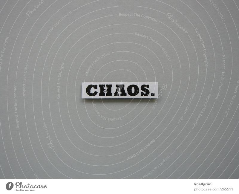 CHAOS. Characters Signs and labeling Communicate Sharp-edged Gray Black White Emotions Fear Stress Lack of inhibition Chaos Muddled Colour photo Subdued colour