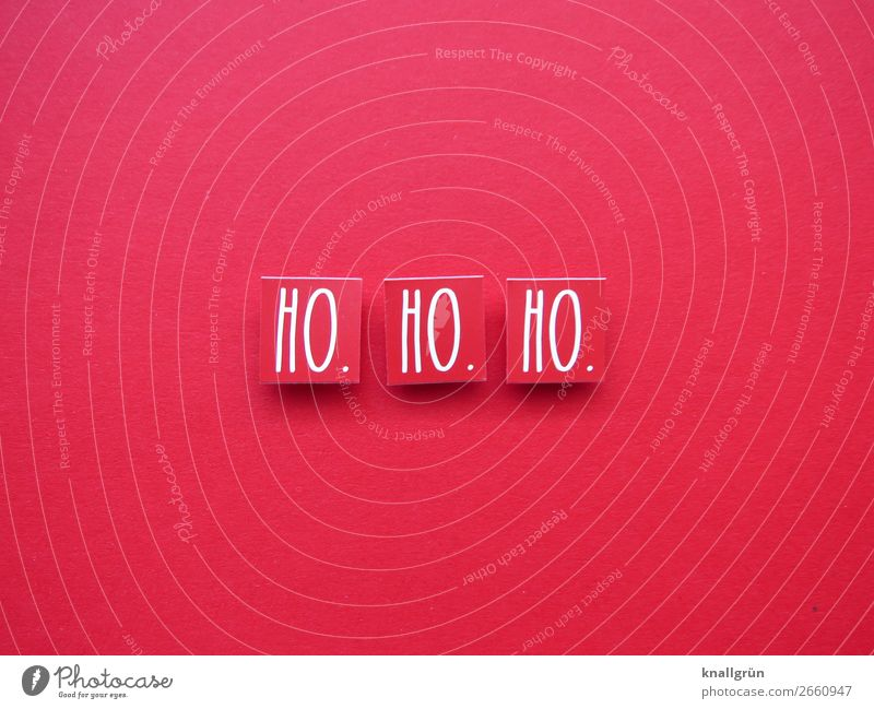 HO. HO. HO. Characters Signs and labeling Communicate Red White Emotions Moody Joy Happiness Contentment Anticipation Curiosity Expectation Christmas & Advent