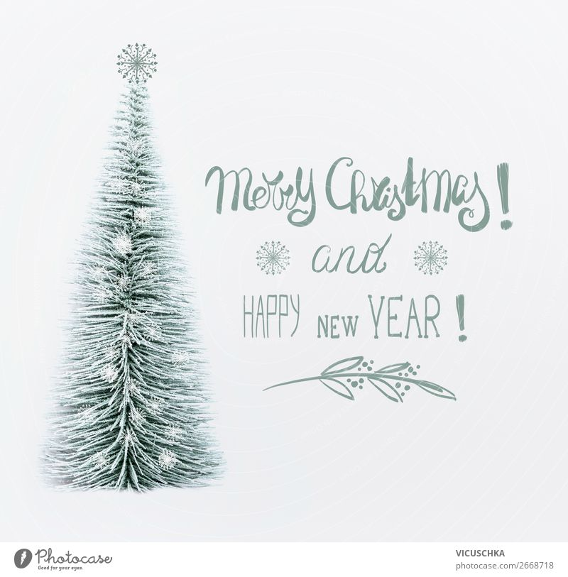 Christmas & Advent Winter Snow Feasts & Celebrations Style Design Decoration Sign Card Tradition Christmas tree Text Bright background