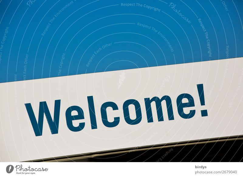 Welcome! Cloudless sky Characters Signs and labeling Authentic Simple Friendliness Together Uniqueness Positive Blue Black White Success Warm-heartedness