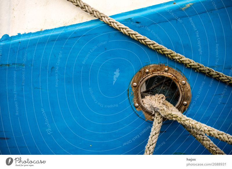 porthole with mooring lines Design Navigation Fishing boat Maritime Blue White Porthole fishing cutter colourful variegated Rich in contrast still life ship Al