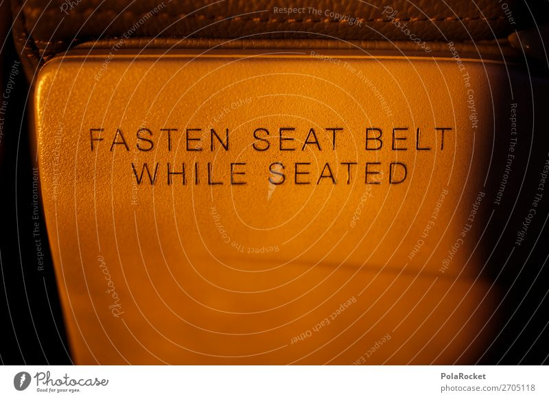 #AS# FASTEN YOUR SEAT BELT Lifestyle Esthetic In transit Action Commercial Travel photography Vacation & Travel Traveling Travel preparations Itinerary