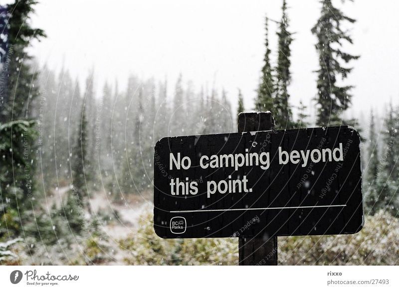 """""""Last chance. Camping British Columbia Forest Cold Signs and labeling Snow Snowfall Winter Signage Boundary Border"""