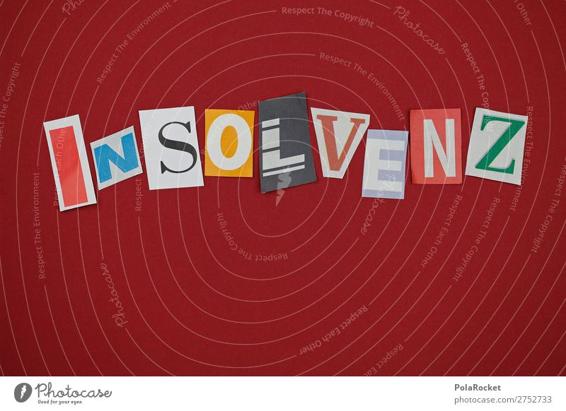 #A# InSoLvEnZ Art Esthetic Insolvency Letters (alphabet) Word Adversity Fiasco Jinx Unlucky number Poverty Economy miscalculated gambled lost money Doomed Pain