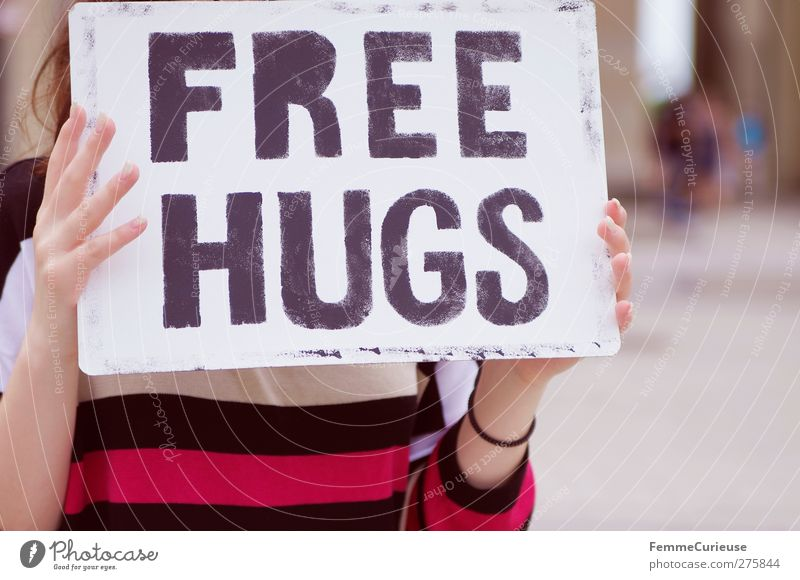 Human being Woman Funny Keyword Signs and labeling Action Signage Warm-heartedness Communicate Idea Typography Anonymous Poster Embrace English Affection