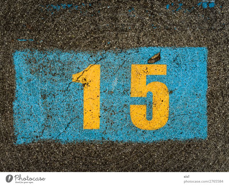 fifteen Birthday Transport Motoring Street Road sign Parking lot Sign Digits and numbers Signs and labeling Feasts & Celebrations Blue Yellow Black